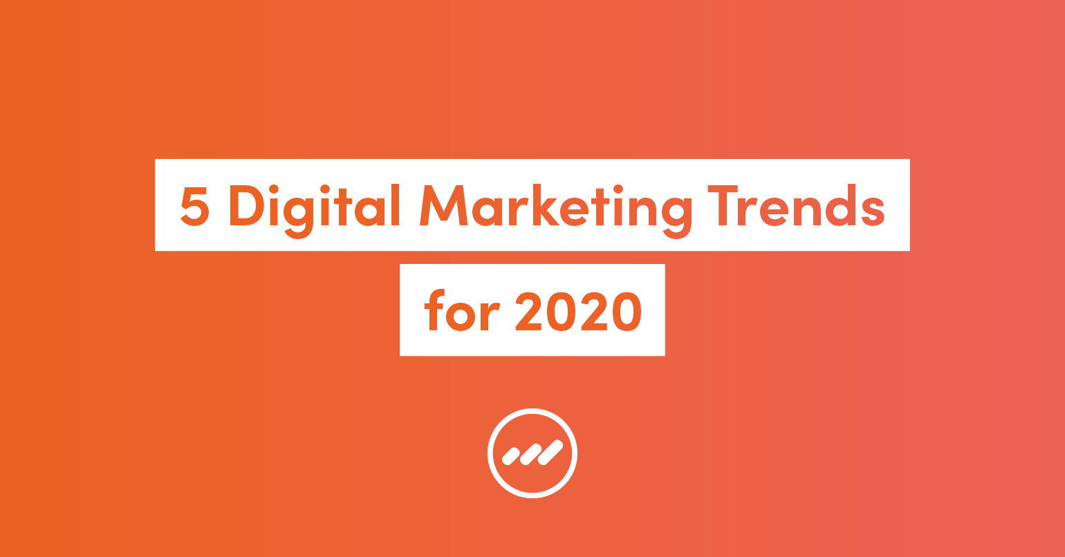 5DigitalMarketingTrends